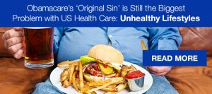 obamacare's original sin is the problem with US healthcare: unhealthy lifestyles