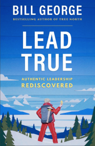 The cover of Bill George's eBook, Lead True: Authentic Leadership Rediscovered. Illustration of mountain climber using compass.