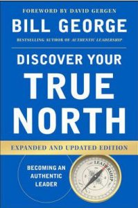 Discover Your True North book by author Bill George